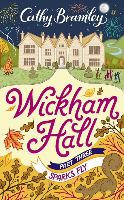 Wickham Hall Part 3 Sparks Fly