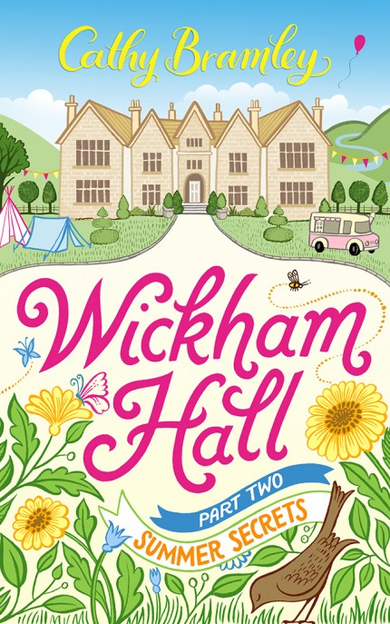 Wickham Hall Part 2 Summer Secrets